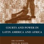 Courts and power in Latin America and Africa