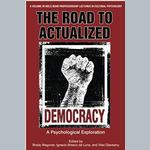 Democratic Revolutions? Insights on Social Stability and Social Change From Psychology and Politics