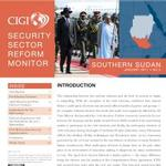 Security Sector Reform Monitor: Southern Sudan