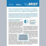 Anti-corruption Policy Making in Practice: Implications for Implementing UNCAC
