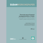 The social uses of livestock  among pastoralists in Sudan: Food systems, stores of value,  wealth, power, and authority