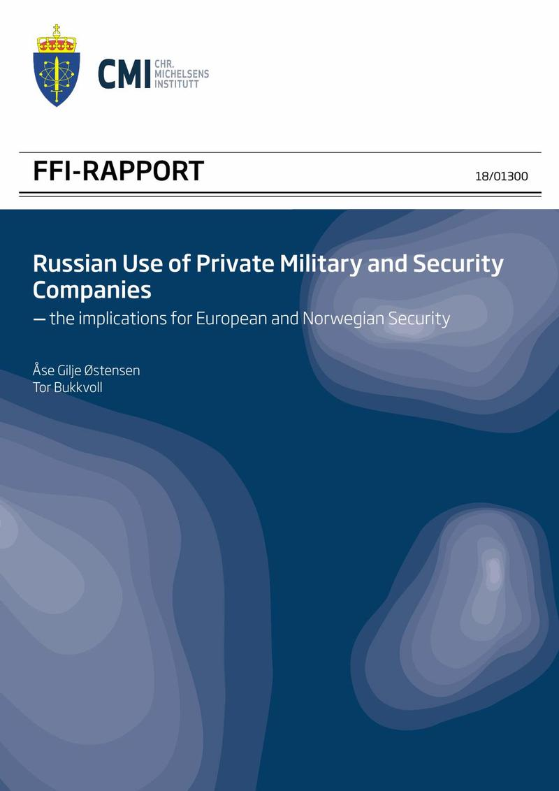 Russian Use of Private Military and Security Companies - the